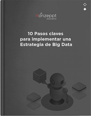 10 Pasos claves para implementar una Estrategia de Big Data